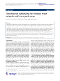"""Báo cáo hóa học: """"  Transmission scheduling for wireless mesh networks with temporal reuse"""""""