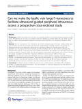 "báo cáo hóa học: "" Can we make the basilic vein larger? maneuvers to facilitate ultrasound guided peripheral intravenous access: a prospective cross-sectional study"""