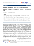 "Báo cáo hóa học: "" Reliable likelihood ratios for statistical modelbased voice activity detector with low false-alarm rate"""