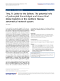 """báo cáo hóa học: """"  Ting JY: Letter to the Editors: The potential role of prehospital thrombolysis and time-critical stroke transfers in the northern Norway aeromedical retrieval system."""""""
