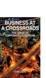 Business at a Crossroads The Crisis of Corporate Leadership_1