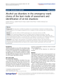 "Báo cáo hóa học: "" Alcohol use disorders in the emergency ward: choice of the best mode of assessment and identification of at-risk situations"""
