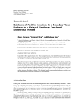 "Báo cáo hóa học: "" Research Article Existence of Positive Solutions to a Boundary Value Problem for a Delayed Nonlinear Fractional Differential System """