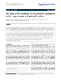 """Báo cáo hóa học: """"  The role of the surfaces in the photon absorption in Ge nanoclusters embedded in silica"""""""