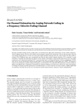 "Báo cáo hóa học: "" Research Article On Channel Estimation for Analog Network Coding in a Frequency-Selective Fading Channel"""