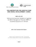 "Collaboration for Agriculture & Rural Development:: "" Technical and economic feasibility of applying the Better Management Practices (BMP) to household aquaculture in Vietnam - MS 9 """