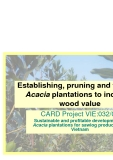 Establishing, pruning and thinning Acacia plantations to increase wood value