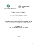 Project Progress Report: Investigation of rice kernel cracking and its control in the field and during post-harvest processes in the Mekong Delta of Vietnam - APPENDIX 3A""