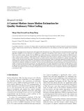 "Báo cáo hóa học: ""  Research Article A Content-Motion-Aware Motion Estimation for Quality-Stationary Video Coding Meng-Chun Lin and Lan-Rong Dung"""