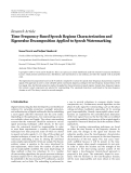 """Báo cáo hóa học: """"  Research Article Time-Frequency-Based Speech Regions Characterization and Eigenvalue Decomposition Applied to Speech Watermarking"""""""