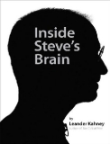 Inside Steve's Brain Business Lessons from Steve Jobs, the Man Who Saved Apple by Leander Kahney_1