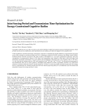 "Báo cáo hóa học: ""  Research Article Joint Sensing Period and Transmission Time Optimization for Energy-Constrained Cognitive Radios"""