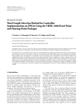 "báo cáo hóa học:"" Research Article Word Length Selection Method for Controller Implementation on FPGAs Using the VHDL-2008 Fixed-Point and Floating-Point Packages"""