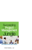 Succeeding in the Project Management Jungle How to Manage the People Side of Projects_1