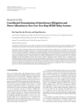 "Báo cáo hóa học: "" Research Article Coordinated Transmission of Interference Mitigation and Power Allocation in Two-User Two-Hop MIMO Relay Systems"""