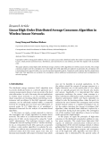"Báo cáo sinh học: "" Research Article Linear High-Order Distributed Average Consensus Algorithm in Wireless Sensor Networks Gang Xiong and Shalinee Kishore"""
