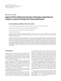 "Báo cáo sinh học: "" Research Article Improved Noise Minimum Statistics Estimation Algorithm for Using in a Speech-Passing Noise-Rejecting Headset"""