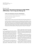 "Báo cáo sinh học: ""  Research Article Time-Frequency Based Channel Estimation for High-Mobility OFDM Systems—Part II: Cooperative Relaying Case"""