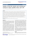 """báo cáo hóa học:""""  Stability of SiNX/SiNX double stack antireflection coating for single crystalline silicon solar cells"""""""