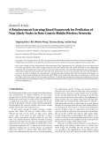 "báo cáo hóa học:""  Research Article A Reinforcement Learning Based Framework for Prediction of Near Likely Nodes in Data-Centric Mobile Wireless Networks"""
