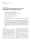 "báo cáo hóa học:""  Research Article Resource Allocation for the Multiband Relay Channel: A Building Block for Hybrid Wireless Networks"""