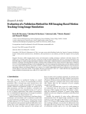 "Báo cáo hóa học: ""Research Article Evaluation of a Validation Method for MR Imaging-Based Motion Tracking Using Image Simulation"""