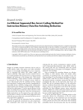 """báo cáo hóa học:""""   Research Article An Efficient Segmental Bus-Invert Coding Method for Instruction Memory Data Bus Switching Reduction"""""""
