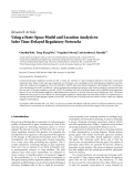 "báo cáo hóa học:""   Research Article Using a State-Space Model and Location Analysis to Infer Time-Delayed Regulatory Networks"""