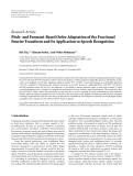 "báo cáo hóa học:""   Research Article Pitch- and Formant-Based Order Adaptation of the Fractional Fourier Transform and Its Application to Speech Recognition"""