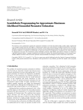 "báo cáo hóa học:"" Research Article Semidefinite Programming for Approximate Maximum Likelihood Sinusoidal Parameter Estimation"""