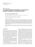 "báo cáo hóa học:""  Research Article New Adaptive Method for IQ Imbalance Compensation of Quadrature Modulators in Predistortion Systems"""