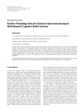 "báo cáo hóa học:""   Research Article Restless Watchdog: Selective Quickest Spectrum Sensing in Multichannel Cognitive Radio Systems Husheng Li"""