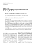 """Báo cáo hóa học: """" Research Article Non-Cancellation Multistage Kurtosis Maximization with Prewhitening for Blind Source Separation"""""""