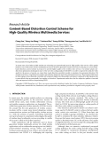 "Báo cáo hóa học: ""Research Article Content-Based Distortion Control Scheme for High-Quality Wireless Multimedia Servicesg"""