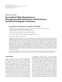 """Báo cáo hóa học: """"Research Article Decentralized Utility Maximization in Heterogeneous Multicell Scenarios with Interference Limited and Orthogonal Air Interfaces"""""""