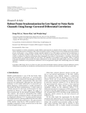 "Báo cáo hóa học: ""Research Article Robust Frame Synchronization for Low Signal-to-Noise Ratio Channels Using Energy-Corrected Differential Correlation Dong-Uk Lee,1 Pansoo"""