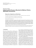 "Báo cáo hóa học: "" Research Article Optimal and Fair Resource Allocation for Multiuser Wireless Multimedia Transmissions"""