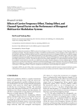 """Báo cáo hóa học: """" Research Article Effects of Carrier Frequency Offset, Timing Offset, and Channel Spread Factor on the Performance of Hexagonal Multicarrier Modulation Systems"""""""