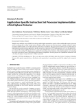 """Báo cáo hóa học: """" Research Article Application-Specific Instruction Set Processor Implementation of List Sphere Detector"""""""