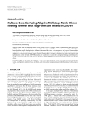 """Báo cáo hóa học: """"Research Article Multiuser Detection Using Adaptive Multistage Matrix Wiener Filtering Schemes with Stage-Selection Criteria in DS-UWB"""""""