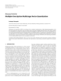 "Báo cáo hóa học: ""Research Article Multiple-Description Multistage Vector Quantization"""