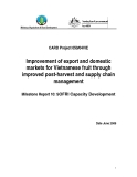 Dự án nông nghiệp: Improvement of export and domestic markets for Vietnamese fruit through improved post-harvest and supply chain management (Milestone Report 10)