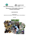 """Báo cáo nghiên cứu nông nghiệp """" Management of Phytophthora Diseases in Vietnamese Horticulture 1"""""""