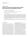 """Báo cáo hóa học: """"  Research Article Joint Source-Channel Coding for Wavelet-Based Scalable Video Transmission Using an Adaptive Turbo Code"""""""