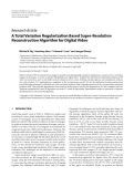 "Báo cáo hóa học: ""  Research Article A Total Variation Regularization Based Super-Resolution Reconstruction Algorithm for Digital Video"""