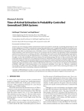 """Báo cáo hóa học: """" Research Article Time-of-Arrival Estimation in Probability-Controlled Generalized CDMA Systems"""""""