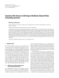 "Báo cáo hóa học: ""Seamless Bit-Stream Switching in Multirate-Based Video Streaming Systems"""