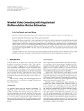 "Báo cáo hóa học: "" Wavelet Video Denoising with Regularized Multiresolution Motion Estimation"""