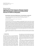 """Báo cáo hóa học: """" Research Article Applying Novel Time-Frequency Moments Singular Value Decomposition Method and Artificial Neural Networks for Ballistocardiography"""""""