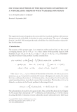 ON WEAK SOLUTIONS OF THE EQUATIONS OF MOTION OF A VISCOELASTIC MEDIUM WITH VARIABLE BOUNDARY V. G.
